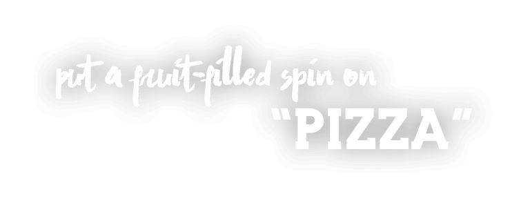 Fruit filled spin on pizza